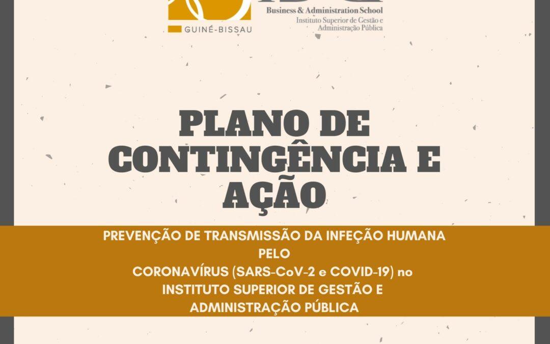 PLANO DE CONTINGÊNCIA E AÇÃO PARA PREVENÇÃO DE TRANSMISSÃO DA INFEÇÃO HUMANA PELO CORONAVÍRUS (SARS-CoV-2 e COVID-19) NO  INSTITUTO SUPERIOR DE GESTÃO E ADMINISTRAÇÃO PÚBLICA