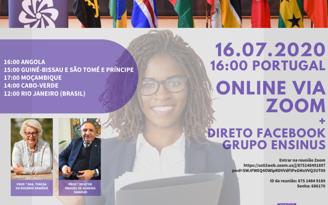 """Conferência """"O Estado da Educação no Contexto da Pandemia do Novo COVID 19 na Comunidade dos Países de Língua Portuguesa"""""""
