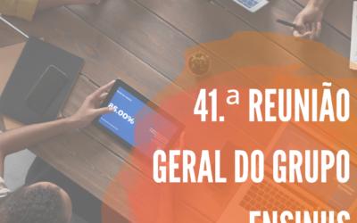 41.ª REUNIÃO GERAL DO GRUPO ENSINUS