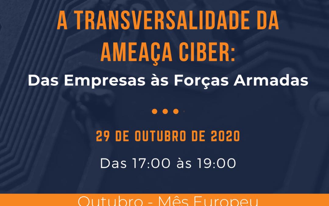 """Conferência """"A Transversalidade da Ameça Ciber"""""""